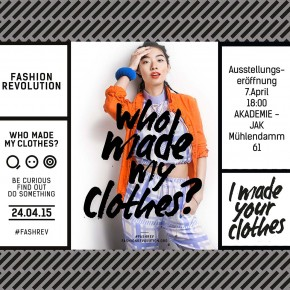 "WHO MADE MY CLOTHES? Upcycling Kollektion ""Weltansicht"" im Rahmen des Fashion Revolution Day"